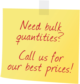 Bulk Quantity Prices Available - Call Us